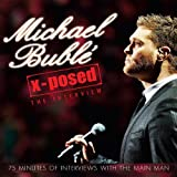 Michael Buble X-Posed