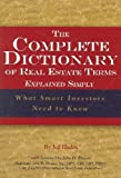 img - for The Complete Dictionary of Real Estate Terms Explained Simply book / textbook / text book