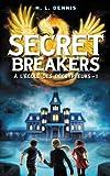 Secret Breakers, À l\'école des décrypteurs, tome 1 : Le Code de l\'Oiseau de Feu par Helen Louise Dennis