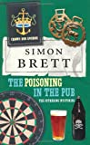 THE POISONING IN THE PUB: THE FETHERING MYSTERIES (0230014585) by SIMON BRETT