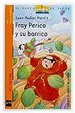 Fray Perico y su borrico (El Barco De Vapor) (Spanish Edition) (8434894092) by Juan Munoz Martin