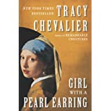 Girl With a Pearl Earring: A Novelby Tracy Chevalier