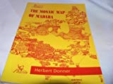 The Mosaic Map of Madaba: An Introductory Guide (Palestina Antiqua) Herbert Donner