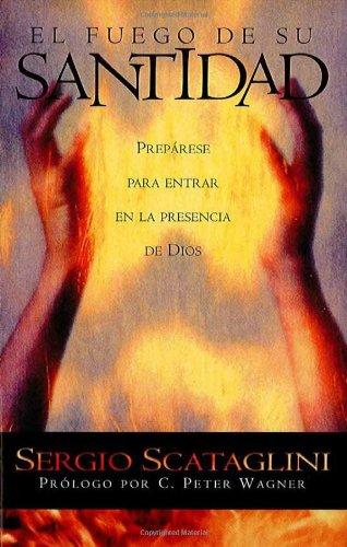 El fuego de Su santidad