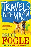 Travels with Macy (009189915X) by Fogle, Bruce