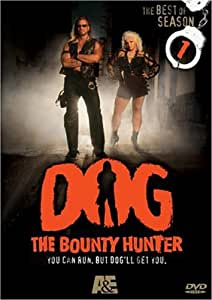 Dog the Bounty Hunter - The Best of Season 1