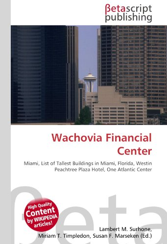 wachovia-financial-center-miami-list-of-tallest-buildings-in-miami-florida-westin-peachtree-plaza-ho