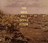 The Mess Hall Devil'S Elbow (10 Tracks) Aust Excl