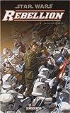 echange, troc Welles Hartley, Davidé Fabbri - Star Wars Rébellion, Tome 3 : Du mauvais côté