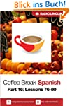 Coffee Break Spanish 16: Lessons 76-8...