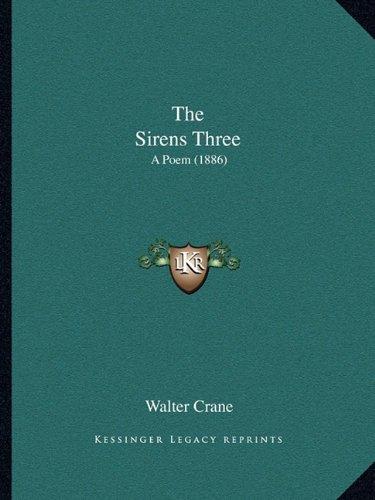The Sirens Three: A Poem (1886)