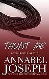 Taunt Me (Rough Love Book 2)