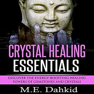 Crystal Healing Essentials Audiobook