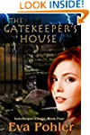 The Gatekeeper's House: Gatekeeper's...