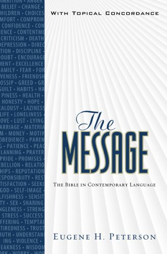 The Message: With Topical Concordance, Eugene H. Peterson