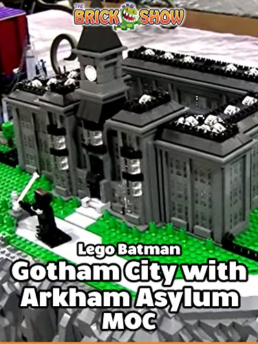 LEGO Gotham City MOC with Arkham Asylum