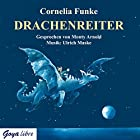 Drachenreiter Hörbuch von Cornelia Funke Gesprochen von: Monty Arnold