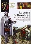 Guerra de Granada II. Del asedio de M...