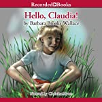 Hello, Claudia! | Barbara Brooks Wallace