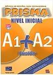 Prisma Fusion, Nivel Inicial A1+A2 :...