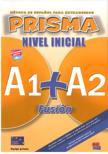 Prisma Fusion, Nivel Inicial A1+A2 : Libro del alumno (1CD audio)
