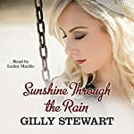 Sunshine Through the Rain   Gilly Stewart