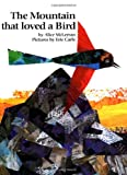 The Mountain That Loved a Bird
