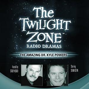 The Amazing Dr. Kyle Powers Radio/TV Program