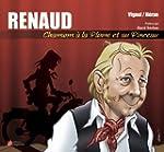 Renaud, Chansons � la plume et au pin...