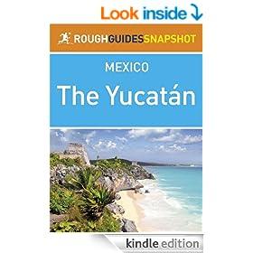 Yucatan Rough Guides Snapshot Mexico (Rough Guide to...)