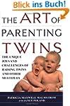 The Art of Parenting Twins: The Uniqu...
