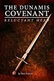 Reluctant Hero (The Dunamis Covenant Book 1)