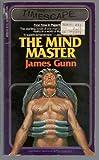 The Mind Master (0671829238) by James E. Gunn