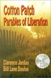 img - for Cotton Patch Parables of Liberation by Clarence Jordan (2001-02-01) book / textbook / text book
