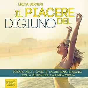 Il piacere del digiuno [The Pleasure of the Fast] Audiobook