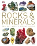 Rocks and Minerals: The Definitive Vi...
