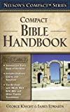 img - for Nelson's Compact Series: Compact Bible Handbook book / textbook / text book