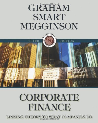 Corporate Finance: Linking Theory to What Companies Do...