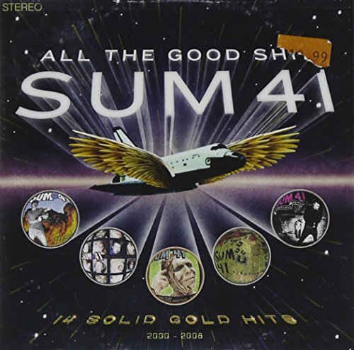 Sum 41 - All the Good Shit: 14 Solid Gold Hits, 2001-2008 [CD & DVD] - Zortam Music