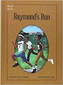 raymonds run This lesson plan may be used to help your students answer questions about the text, retell the story while making personal connections, and define.