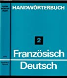 img - for Handw rterbuch Franz sisch - Deutsch. Band 1+ 2. 2 B nde. book / textbook / text book