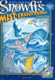Snowff's MIST.erious Journey (Snowff the Snowflake Kid Adventure, 1)
