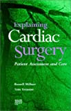 img - for Explaining Cardiac Surgery by Tom Treasure (1995-07-11) book / textbook / text book