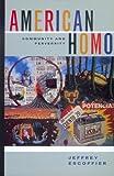 American Homo: Community and Perversity (0520206339) by Escoffier, Jeffrey