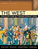 The West: Encounters And Transformations to 1550 (0321384148) by Maas, Michael