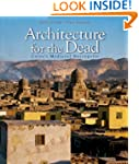 Architecture for the Dead: Cairos Med...
