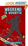 Weekend in Weighton