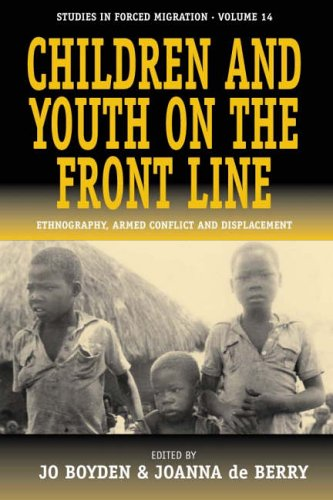 Children and Youth on the Front Line: Ethnography, Armed...