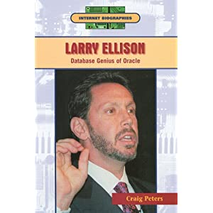 Amazon.com: Larry Ellison: Database Genius of Oracle (Internet ...
