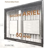 echange, troc P.-Gilles Persin - Galerie Ariel, 50 ans